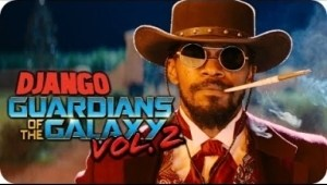 Video: Django Unchained (Guardians of the Galaxy Vol. 2 Style)